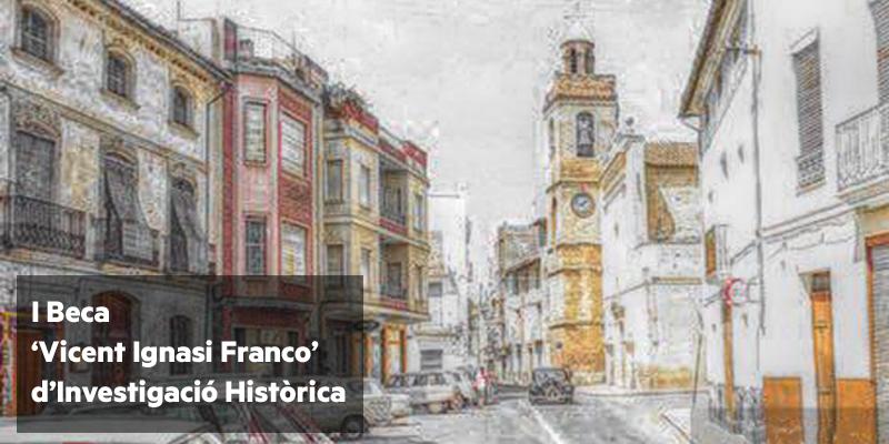 El 23 de maig acaba el termini per a sol·licitar la I Beca «Vicent Ignasi Franco»